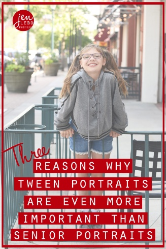 Three Reasons Why Tween Portraits Are Even More Important Than Senior Portraits